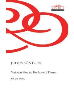 Julius Röntgen: Variation über ein Beethoven's Thema [Printed Music]