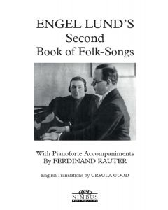 Engel Lund's Second Book of Folk Songs - Vocal Score [Printed Music]