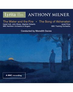 Anthony Milner: The Water and the Fire and The Song of Akhenaten