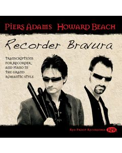 Recorder Bravura - transcriptions for recorder and piano in the Grand Romantic style