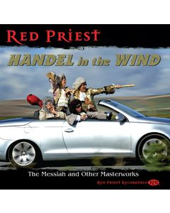 Handel in the Wind - The Messiah and other Masterworks