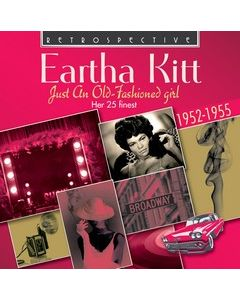 Eartha Kitt, Just An Old-Fashioned Girl