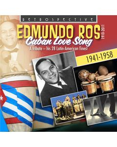 Edmundo Ros - Cuban Love Song: A Tribute - his 28 Latin-American finest