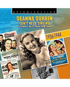Deanna Durbin - Can't Help Singing: A Tribute Her 27 Finest