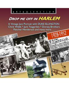 Drop Me Off In Harlem: A Vintage Jazz Portrait