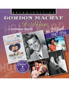 Gordon MacRae: It's Magic - His 27 Finest 1947-1956