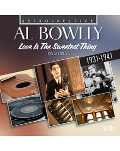 Al Bowlly, Love Is The Sweetest Thing