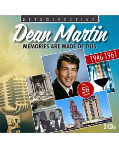 Dean Martin - Memories Are Made Of This: His 58 Finest