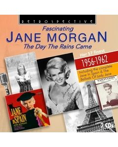 Fascinating Jane Morgan: The Day The Rains Came - Her 57 Finest 1956-1962