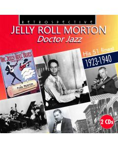 Jelly Roll Morton: Doctor Jazz - His 51 Finest 1923-1953