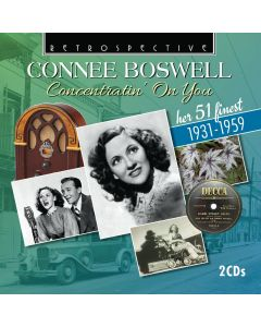Connee Boswell: Concentratin' On You - Her 51 Finest 1931-1959