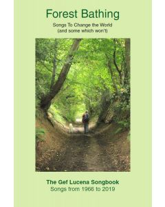 Forest Bathing: Songs To Change The World (and some which won't) [Paperback Book]
