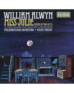 Alwyn 'Miss Julie' Opera in Two Acts