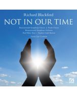 Richard Blackford - Not In Our Time