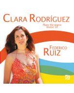 Clara Rodriguez plays the piano music of Federico Ruiz