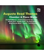 Augusta Read Thomas Selected Chamber & Piano Works