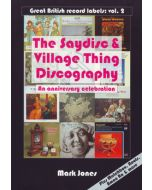 The Saydisc & Village Thing Discography - An Anniversary Celebration
